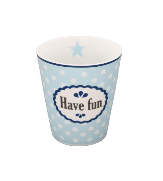 "Happy Mug ""Have fun"""