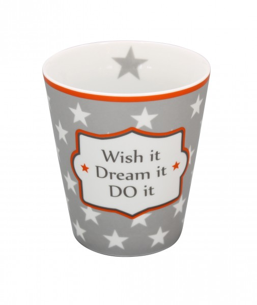 "Happy Mug ""Wish it dream it do it"""